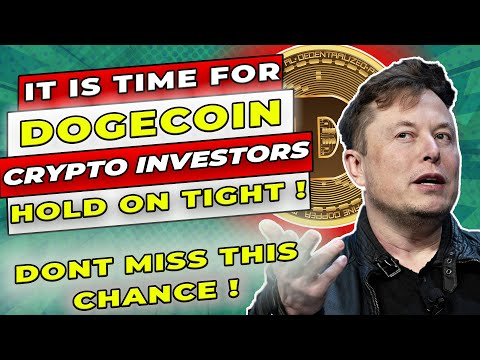 DOGECOIN its time has now begun, crypto investors hold on tight! | DOGECOIN NEWS