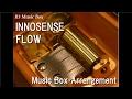 """INNOSENSE/FLOW [Music Box] (Anime """"Tales of Zestiria the X"""" ED)"""