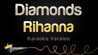 Download Rihanna - Diamonds (Karaoke Version) Mp3 and Videos