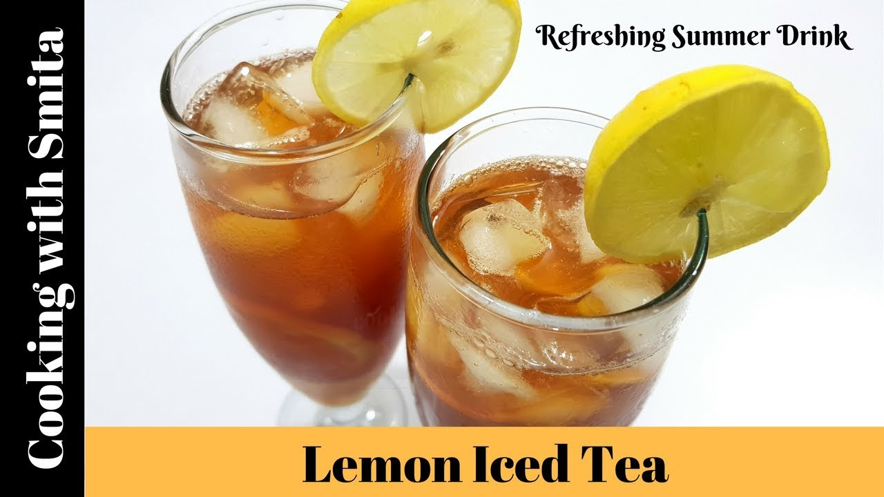 Super Easy Perfect Lemon Iced Tea Recipe In Hindi By Cooking With Smita Refreshing Summer Drink Youtube