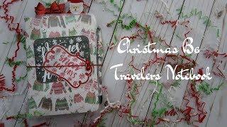 My Christmas B6 Travelers Notebook
