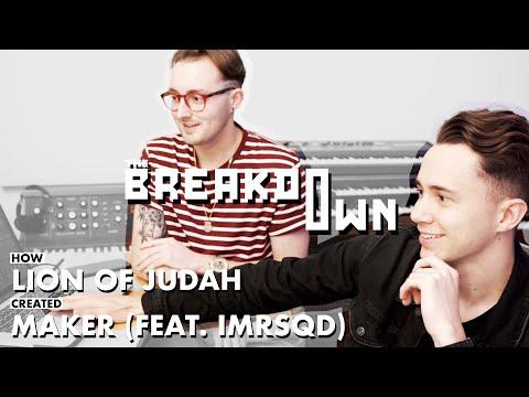 How Lion of Judah created 'Maker (Ft. IMRSQD)'   The Breakdown mp3