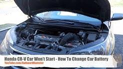 Honda CR-V Car Won't Start - How To Change Car Battery