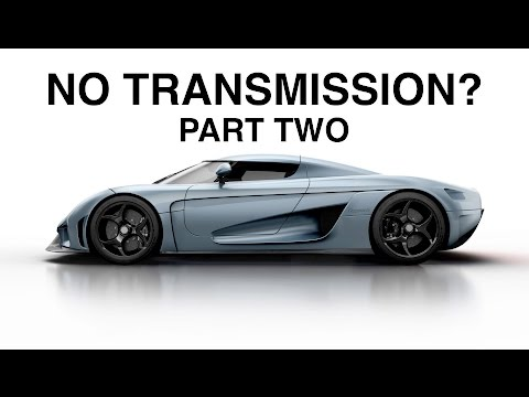 I Was Wrong – Why The Koenigsegg Regera Has No Transmission
