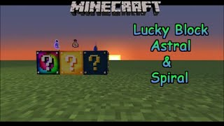 Minecraft Mods: Lucky Block Astral & Spiral