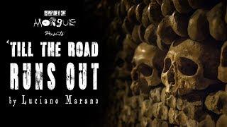 SEASON 2 - Episode 2 - 'Till the Road Runs Out by Luciano Marano