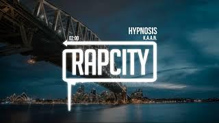 K.A.A.N. - Hypnosis (Prod. ORBT)