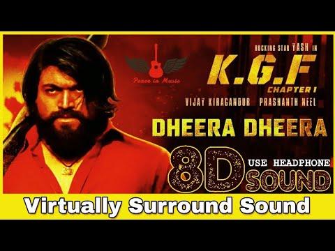 Dheera Dheera | 8D Audio Song | KGF | Telugu 8D Songs