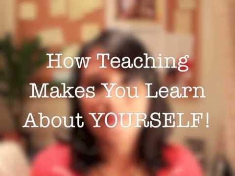 What Teaching others will Teach you about yourself