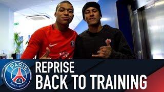 REPRISE DE L'ENTRAÎNEMENT - BACK TO TRAINING with Neymar Jr, Mbappé