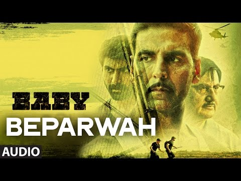 Official: 'Beparwah' FULL AUDIO Song | Baby | Releasing on 23rd January 2015