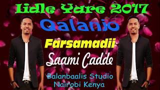 iidle yare 2017 qalanjo farsamadii saami cadde