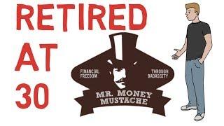 Mr. Money Mustache - How He Retired Early