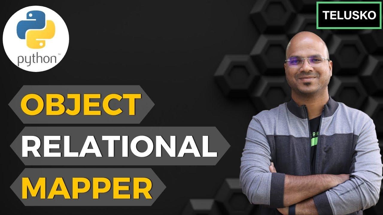 Download #15 Django tutorials   ORM   Object Relational Mapper   Theory