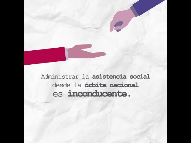 La asistencia social es jurisdicción de los gobiernos locales