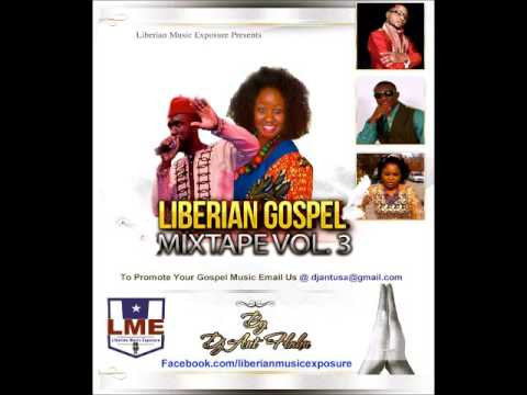 Liberian Gospel Nonstop vol.3 by Dj Ant Flahn Nonstop Gospel
