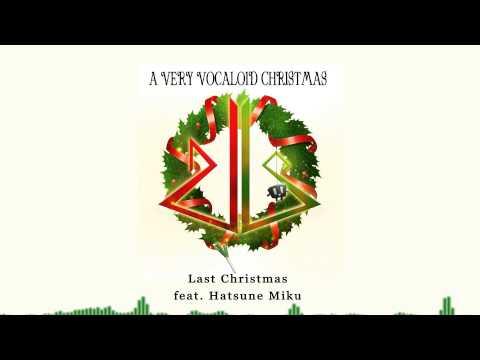 Last Christmas feat.