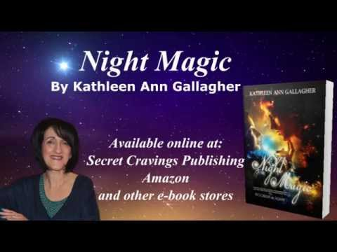 Book Video Trailer: Night Magic by Kathleen Ann Gallagher