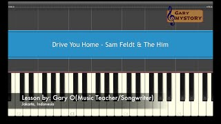Drive You Home - Sam Feldt & The Him Easy Piano Tutorial Video (Free Piano Sheet Music)