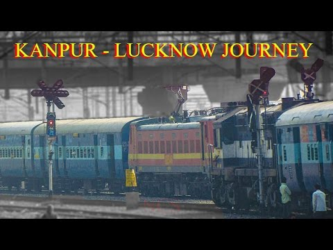 Kanpur - Lucknow | Mighty Ganges | Trains : Indian Railways