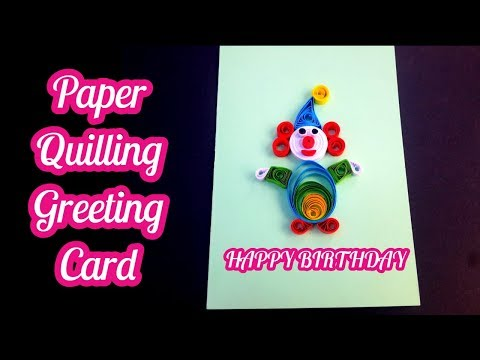 How to make 3d Greeting Quilling Card - DIY Paper clown - Birthday Gift Card Ideas # 103