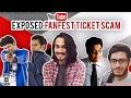 Exposed :Ticket Scam FT. BB KI VINES & CARRYMINATI