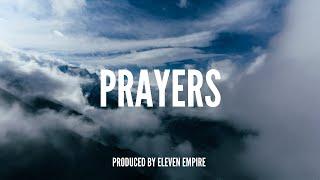 "Dark Sad Emotional Piano Rap Beat - ""Prayers"" | Hip Hop Instrumental 2018 (Prod.Eleven Empire Beatz)"