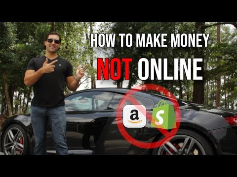 How To Make Money NOT Online