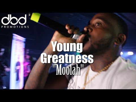 Young Greatness - Moolah(LIVE)