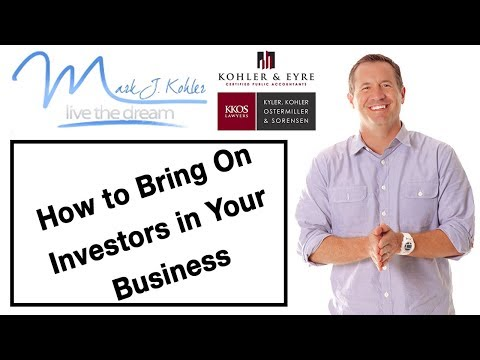 How to Bring On Investors in Your Business | Mark J Kohler | Tax & Legal Tip