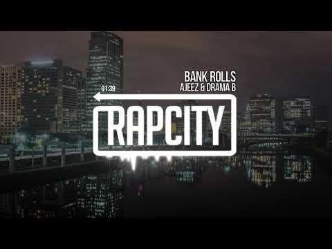 Ajeez & Drama B - Bank Rolls (Prod. TrapKingz)