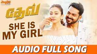 She Is My Girl Full Song | Dev (Tamil) | Karthi | Rakulpreet | Harris Jayaraj
