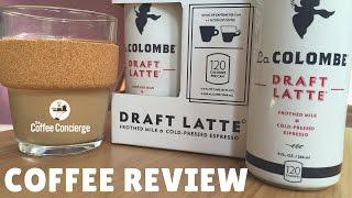 La Colombe Draft Latte Review