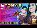 Full Album Tonys Electone Seleksi Hits Terbaru 2017