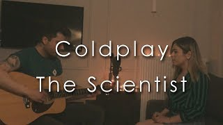 Coldplay - The Scientist (Cover by Kate & Orkun)