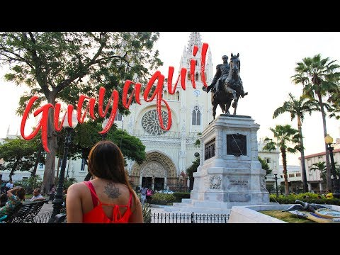 GUAYAQUIL, ECUADOR | Is there anything to see in the largest city of Ecuador?