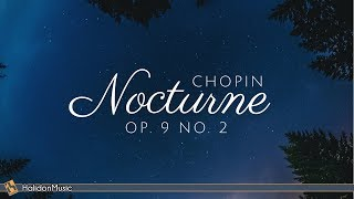 Chopin - Nocturne Op. 9 No. 2 | 2 Hours Classical Piano Music for Relaxation