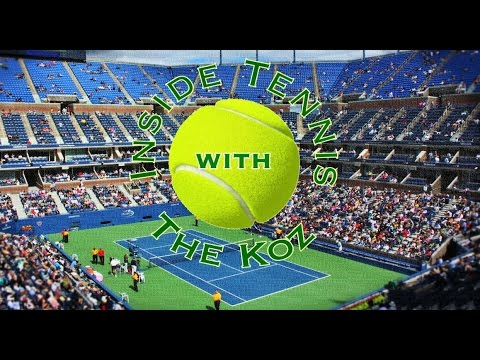 Inside Tennis With the Koz episode 14