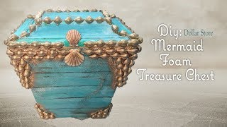 MERMAID FOAM TREASURE CHEST - Dollar Tree DIY