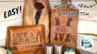"""Easy DIY """"Faux"""" Laser Etched Cutting Board   Monogrammed Charcuterie Board~Beginner Cricut Projects"""