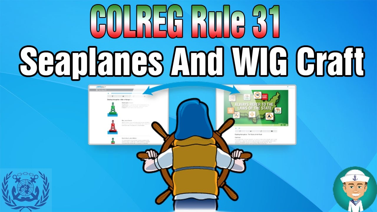 colreg rule 31 seaplanes and wig craft youtube