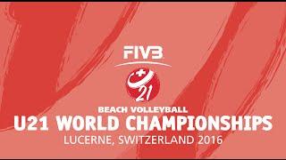 FIVB U21 Beach Volleyball World Champs - Lucerne - Quarter Finals
