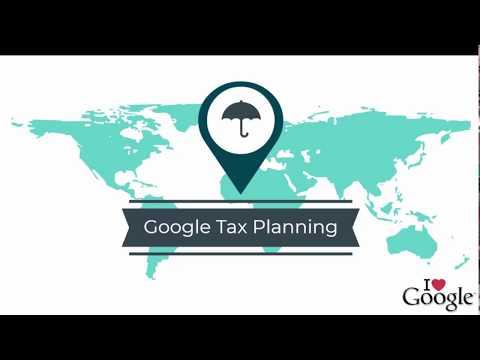 Google Tax Planning - Double Irish and Dutch Sandwich
