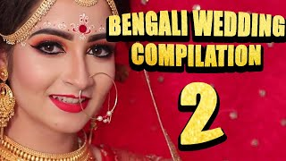Bengali Wedding Compilation 2 !