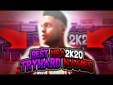 Best Nba2k20 Tryhard Names Have A Comp Stage Name Best Psn Xbox Names Youtube