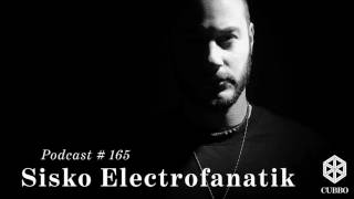 Cubbo Podcasts #165 Sisko Electrofanatik (IT)