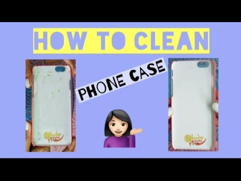 How to clean phone case