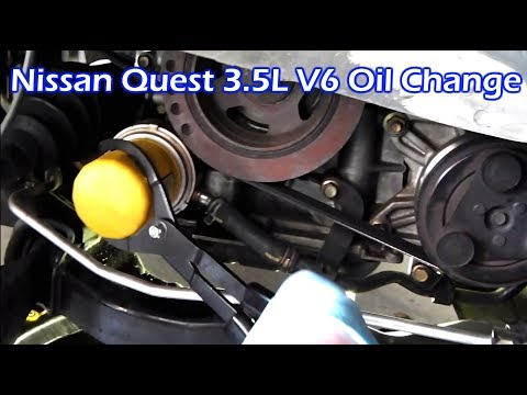 Nissan Quest 3.5L V6 Oil Change 2004 - 2009