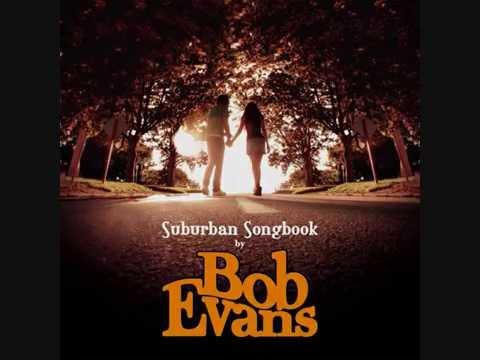Bob Evans - Don't You Think It's Time Lyrics
