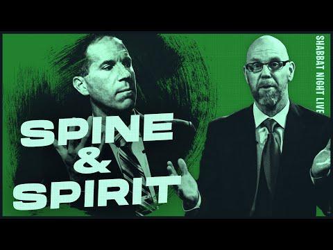 The Spine and The Spirit | Shabbat Night Live